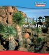 Big Bend National Park - Margaret C. Hall