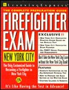 Firefighter Exam: New York City: The Complete Preparation Guide - Learning Express LLC, Jan Gallagher