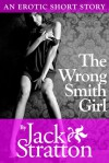 The Wrong Smith Girl - Jack Stratton