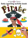Wipe Clean Early Learning Activity Book - Pirate - Roger Priddy