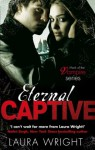 Eternal Captive: Mark of the Vampire Series: Book 3 - Laura Wright
