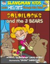 Learn Hebrew Through Fairy Tales Goldilocks and the Three Bears Level 2 (Foreign Language Through Fairy Tales) (Foreign Language Through Fairy Tales) - David Burke