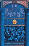 The Horse Coin - David Wishart