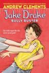 Jake Drake, Bully Buster - Andrew Clements, Janet Pedersen