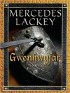 Gwenhwyfar: The White Spirit (a Novel of King Arthur) - Mercedes Lackey, Anne Flosnik