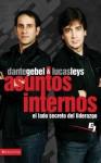 Asuntos Internos: El Lado Secreto del Liderazgo - Lucas Leys, Dante Gebel