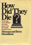 How Did They Die? - Norman Donaldson, Betty Donaldson