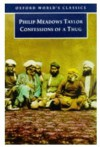 Confessions of a Thug (Oxford World's Classics) - Philip Meadows Taylor, Patrick Brantlinger