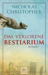 Das verlorene Bestiarium - Nicholas Christopher, Pociao