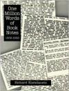 One Million Words Of Book Notes, 1958 1993 - Richard Kostelanetz