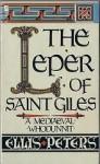 The Leper of Saint Giles (Cadfael #5) - Ellis Peters