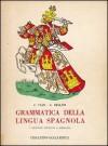 Grammatica della lingua spagnola - Cesco Vian, Giuseppe Bellini