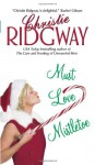 Must Love Mistletoe - Christie Ridgway