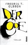 Der Code: Thriller - Fredrik T. Olsson, Ursel Allenstein