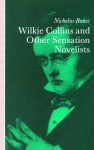 Wilkie Collins and Other Sensation Novelists: Walking the Moral Hospital - Nicholas Rance
