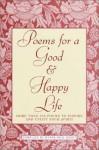 Poems for a Good & Happy Life - Myrna R. Grant, Myma Reid Grant