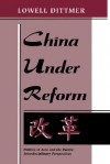 China Under Reform - Lowell Dittmer