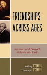Friendships Across Ages: Johnson and Boswell; Holmes and Laski - Jeffrey O'Connell