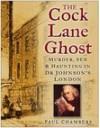 Cock Lane Ghost - Paul Chambers