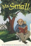 Mr. Small (Scott Foresman Reading: Leveled Reader 28b) - Fay Robinson
