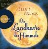 Die Landkarte des Himmels (Trilogía Victoriana #2) - Félix J. Palma, Willi Zurbrüggen, Stefan Kaminski
