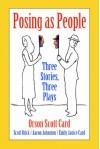 Posing as People: Three Stories, Three Plays [With 4 Audio CDs] - Scott Brick, Orson Scott Card