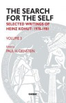 The Search for the Self: Selected Writings of Heinz Kohut 1978-1981 - Heinz Kohut, Paul H. Ornstein