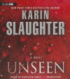 Unseen: A Novel - Karin Slaughter, Kathleen Early
