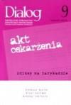 Dialog, nr 9 / wrzesień 2006. Akt oskrażenia - Redakcja miesięcznika Dialog
