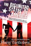 The Disunited States of America (Crosstime Traffic) - Harry Turtledove