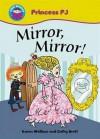 Mirror, Mirror! - Karen Wallace, Cathy Brett