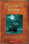 Ghost Ship - Dietlof Reiche, John Brownjohn