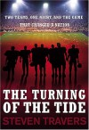 The Turning of the Tide: Two Teams, One Night & the Game That Changed a Nation - Steven Travers