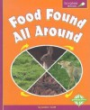 Food Found All Around - Janine Scott