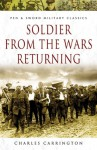 Soldier from the Wars Returning - Charles Carrington