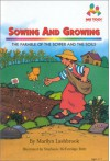 Sowing and Growing: The Parable of the Sower and the Soils - Marilyn Lashbrook, Stephanie M. Britt, Stephanie McFetridge Britt