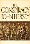 The Conspiracy: A Novel - John Hersey