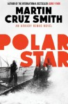 Polar Star - Martin Cruz Smith