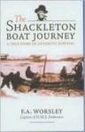 Shackleton's Boat Journey - Frank Arthur Worsley