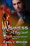 Business and Pleasure - Emily Wood