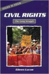 Civil Rights: The Long Struggle - Eileen Lucas