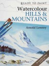 Watercolour Hills & Mountains - Arnold Lowrey
