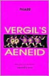 Vergil's Aeneid: Books I-VI - Virgil, Clyde Pharr