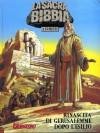 La Sacra Bibbia a Fumetti n. 5: Rinascita di Gerusalemme dopo l'esilio - Tommaso Mastrandrea, Giuseppe Ramello, Roberto Rinaldi
