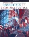 Study Guide for Siegel/Senna's Essentials of Criminal Justice, 5th - Larry J. Siegel, Joseph J. Senna, Lynn Newhart