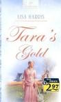 Tara's Gold - Lisa Harris, Lisa Harris