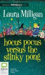 Hocus Pocus Versus the Stinky Pong - Laura Milligan, Mary-Anne Fahey
