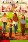 Exiles in Love - Hilary McKay