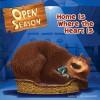 Open Season: Home Is Where the Heart Is - Jennifer Frantz
