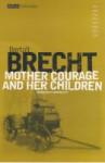 Mother Courage and Her Children - Bertolt Brecht, John Willett